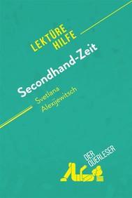 Secondhand-Zeit von Swetlana Alexijewitsch (Lektürehilfe) - copertina