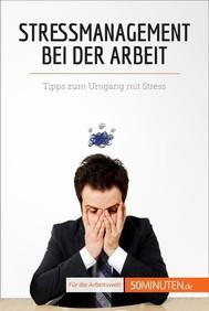 Stressmanagement bei der Arbeit - copertina