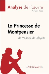 La Princesse de Montpensier de Madame de Lafayette (Analyse de l'oeuvre) - Librerie.coop
