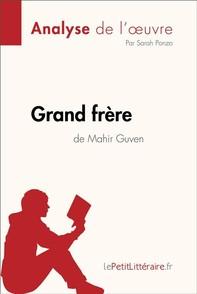 Grand frère de Mahir Guven (Analyse de l'oeuvre) - Librerie.coop