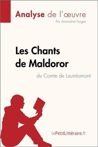 Les Chants de Maldoror du Comte de Lautréamont (Analyse de l'oeuvre) - Librerie.coop