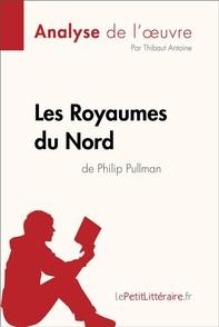 Les Royaumes du Nord de Philip Pullman (Analyse de l'oeuvre) - Librerie.coop