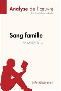 Sang famille de Michel Bussi (Analyse de l'oeuvre) - Librerie.coop