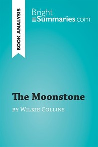 The Moonstone by Wilkie Collins (Book Analysis) - Librerie.coop