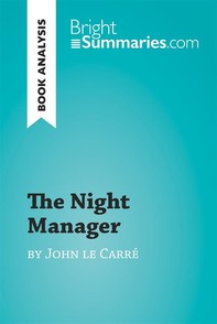 The Night Manager by John le Carré (Book Analysis) - Librerie.coop