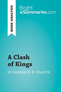 A Clash of Kings by George R. R. Martin (Book Analysis) - Librerie.coop