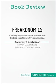 Book Review: Freakonomics by Steven D. Levitt and Stephen J. Dubner - Librerie.coop