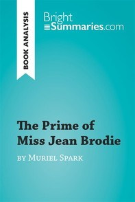 The Prime of Miss Jean Brodie by Muriel Spark (Book Analysis) - Librerie.coop