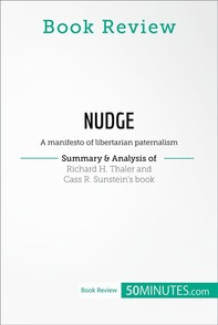Book Review: Nudge by Richard H. Thaler and Cass R. Sunstein - Librerie.coop