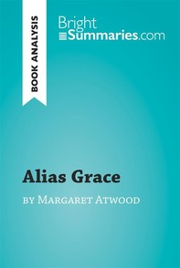 Alias Grace by Margaret Atwood (Book Analysis) - Librerie.coop