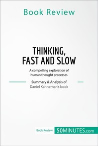 Book Review: Thinking, Fast and Slow by Daniel Kahneman - Librerie.coop