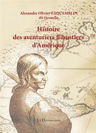 Histoire des aventuriers flibustiers d'Amérique - copertina