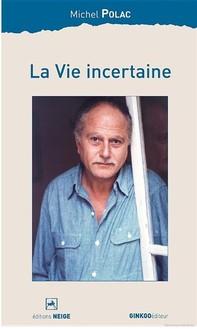 La Vie incertaine - Librerie.coop