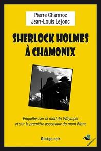 Sherlock Holmes à Chamonix - Librerie.coop