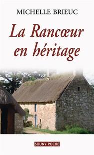 La Rancœur en héritage - copertina