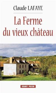 La Ferme du vieux Château - Librerie.coop