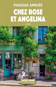 Chez Rose et Angelina - Librerie.coop