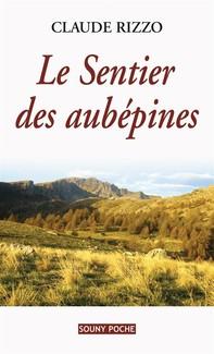 Le Sentier des aubépines - Librerie.coop