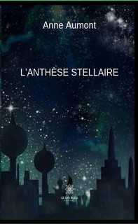 L'anthèse stellaire - Librerie.coop
