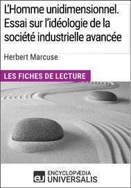 L'Homme unidimensionnel. Essai sur l'idéologie de la société industrielle avancée d'Herbert Marcuse - copertina