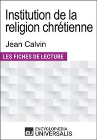 Institution de la religion chrétienne de Jean Calvin - Librerie.coop