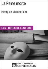La Reine morte de Henry de Montherlant - copertina