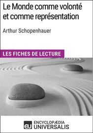 Le Monde comme volonté et comme représentation d'Arthur Schopenhauer - copertina