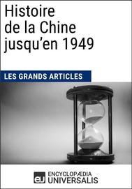 Histoire de la Chine jusqu'en 1949 - copertina