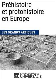 Préhistoire et protohistoire en Europe - Librerie.coop