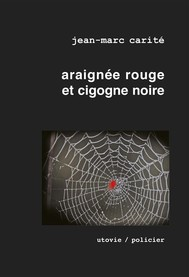 Araignée rouge et cigogne noire - copertina