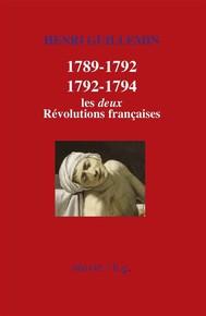 1789-1792/1792-1794 : Les deux Révolutions françaises - copertina