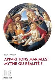 Apparitions mariales : mythe ou réalité ? - copertina