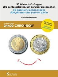 50 Wirtschaftsfragen - 50 questions économiques - copertina