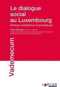 Le dialogue social au Luxembourg - Librerie.coop