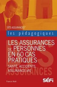 Les assurances de personnes en 60 cas pratiques - copertina