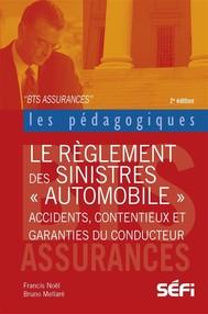 Le règlement des sinistres automobiles         - copertina