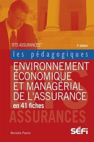 Environnement économique et managérial de l'assurance en 41 fiches  - copertina