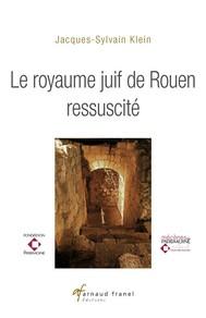 Le Royaume juif de Rouen ressuscité - copertina