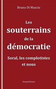 Les souterrains de la démocratie - Librerie.coop