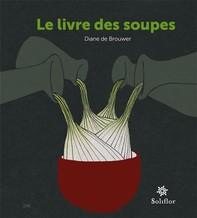 Le livre des soupes - Librerie.coop