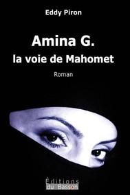 Amina G., la voie de Mahomet - copertina