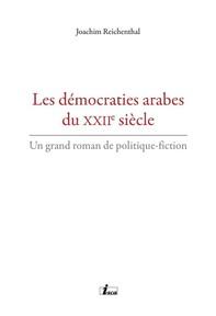 Les démocraties arabes du XXIIe siècle - Librerie.coop