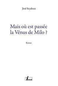 Mais où est passée la Vénus de Milo ?  - Librerie.coop