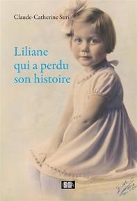 Liliane qui a perdu son histoire  - Librerie.coop