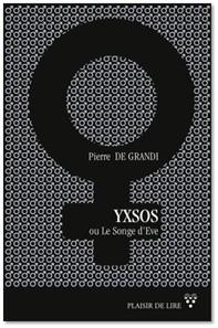 Yxsos ou le songe d'Ève - Librerie.coop