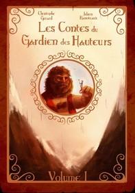 Les contes du Gardien des Hauteurs - Librerie.coop