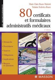 80 certificats et formulaires administratifs médicaux - copertina
