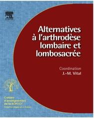 Alternatives à l'arthrodèse lombaire et lombosacrée (n° 96) - copertina