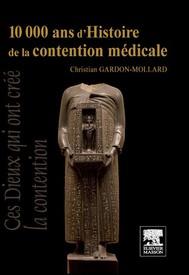 10 000 ans d'Histoire de la contention médicale - copertina