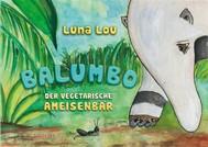 Balumbo der vegetarische Ameisenbär - copertina